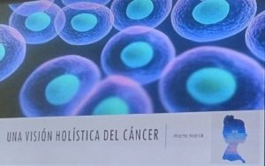 Cómo afrontar el cáncer de forma holística