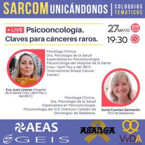 SARCOMunicados «Psicooncología» claves para cánceres raros. Jueves 27 mayo a las 17:30